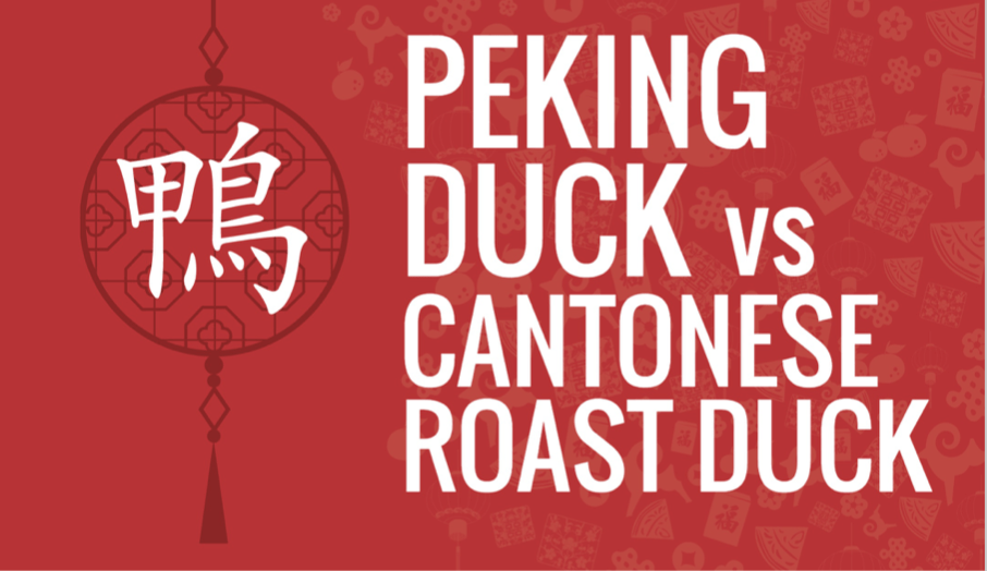 Peking Duck vs Cantonese Roast Duck - what is the difference?